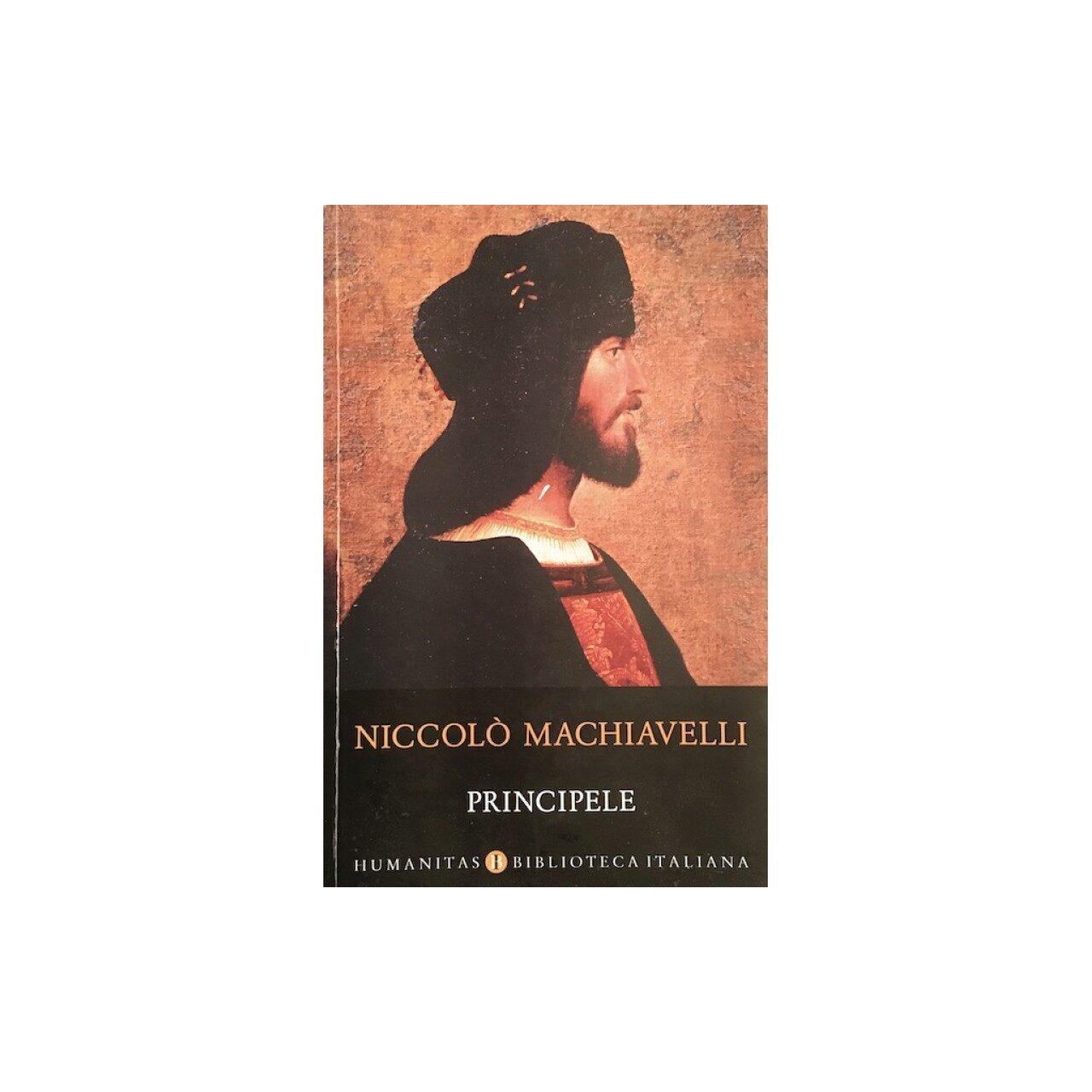 CARTE NICCOLO MACHIAVELLI - PRINCIPELE - Palatul Vechiturilor